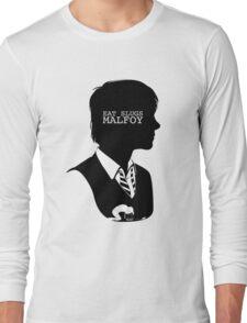 """""""Eat slugs Malfoy!"""" Long Sleeve T-Shirt"""