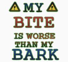 My Bite is Worse than my Bark Kids Tee