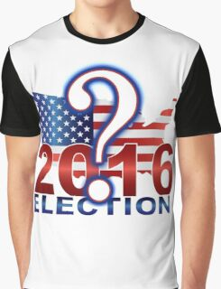 The United States presidential election 2016 Graphic T-Shirt