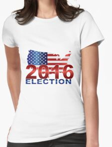 The United States presidential election 2016 Womens Fitted T-Shirt