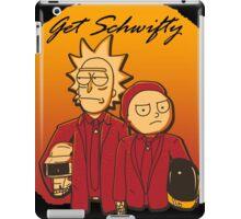 Get Schwifty (Daft Vers.) iPad Case/Skin