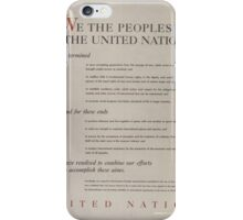UNITED NATIONS - PREAMBLE TO THE CHARTER OF THE UNITED NATIONS - NARA iPhone Case/Skin