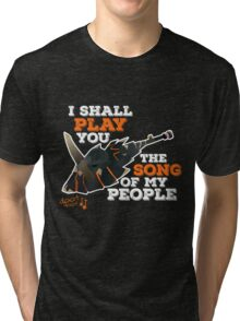 I Shall Play You The Song of My People - Monster Hunter Tri-blend T-Shirt