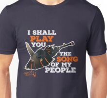 I Shall Play You The Song of My People - Monster Hunter Unisex T-Shirt