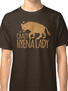 Crazy Hyena Lady Classic T-Shirt