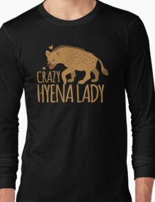Crazy Hyena Lady Long Sleeve T-Shirt