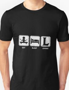 Eat, Sleep, League T-Shirt