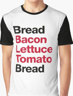Recipe for a BLT sandwich Graphic T-Shirt