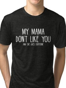 Justin Bieber - My Mama Don't Like You - White Print Tri-blend T-Shirt