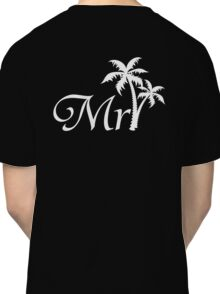 His and Hers Mr and Mrs Tropical Palm Tree Wedding Honeymoon Classic T-Shirt