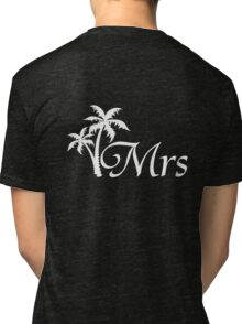 His and Hers Mr and Mrs Tropical Palm Tree Wedding Honeymoon Tri-blend T-Shirt