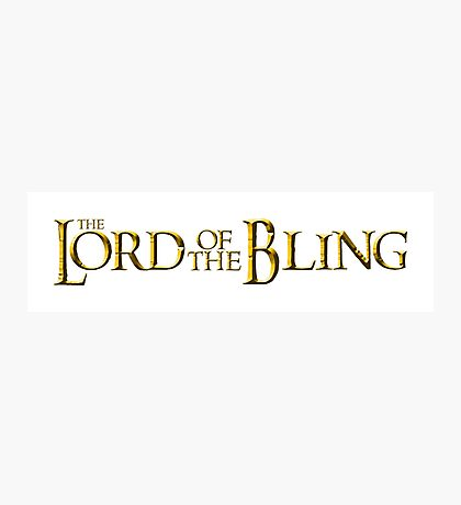 The Lord of the Bling Photographic Print