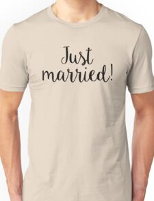 Just Married Newly Wed Honeymoon Unisex T-Shirt