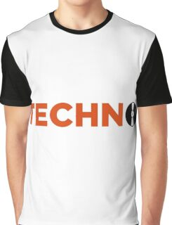 Techno music! Graphic T-Shirt