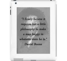 Philosophy - Daniel Boone iPad Case/Skin