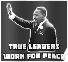 MLK, True Leader Poster