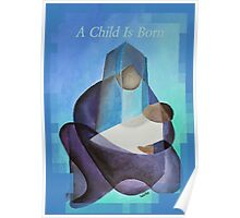 A Child Is Born Christmas Greeting Poster