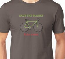Save the Planet: Ride a Bike! Unisex T-Shirt