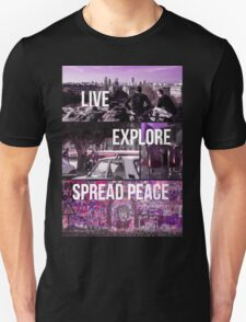Live, Explore, Spread peace Unisex T-Shirt