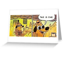 'This is Fine' Meme Collection Greeting Card