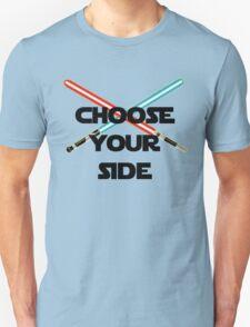 Choose A Side Unisex T-Shirt