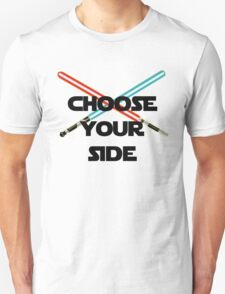 Choose A Side Unisex T-Shirt