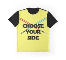 Choose A Side Graphic T-Shirt