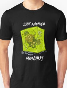 Just another monday - with white text Unisex T-Shirt