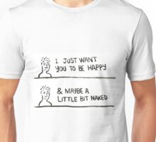 Happy & Naked! Unisex T-Shirt