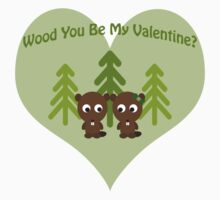 Wood You Be My Valentine Beaver Love Kids Tee