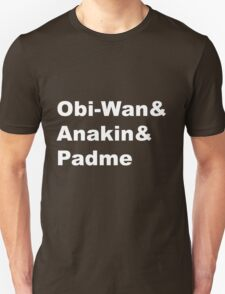 The Prequel Trio Unisex T-Shirt