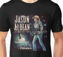 JASON ALDEAN WE WERE HERE TOUR 2016 Unisex T-Shirt