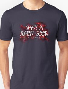 She's A Super Geek Logo Unisex T-Shirt