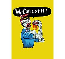 We can eat it ! Photographic Print