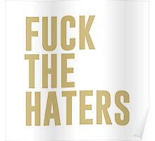 Fuck the haters Poster