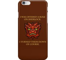 Smaug Quotes-Colbert Report- Sherlock iPhone Case/Skin