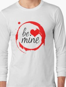 "Cute Modern ""Be Mine"" Valentine Long Sleeve T-Shirt"