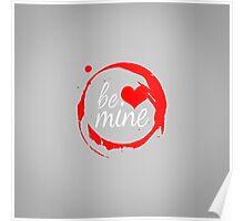 "Cute Modern ""Be Mine"" Valentine Poster"
