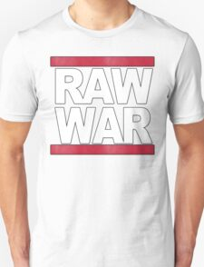 Raw Is War T-Shirt