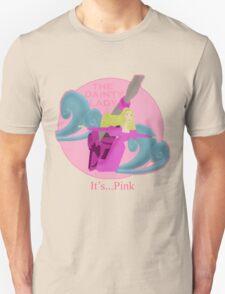 It's... Pink Unisex T-Shirt