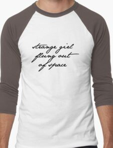 strange girl flung out of space T-Shirt