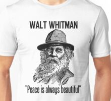 """Peace is always beautiful""  Unisex T-Shirt"