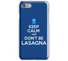 Doctor Who - Don't Be Lasagna iPhone Case/Skin