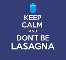 Doctor Who - Don't Be Lasagna Unisex T-Shirt