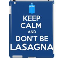 Doctor Who - Don't Be Lasagna iPad Case/Skin
