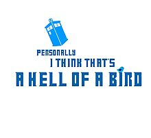 Doctor Who - A Hell of a Bird Photographic Print