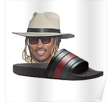 Future In Some Gucci Flip Flops Poster