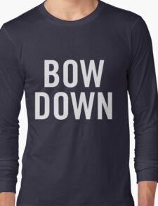 Bow Down Long Sleeve T-Shirt