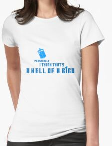 Doctor Who - A Hell of a Bird Womens Fitted T-Shirt