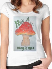 He's A Magic Man! Women's Fitted Scoop T-Shirt